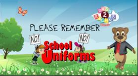 Please remember - no school uniforms